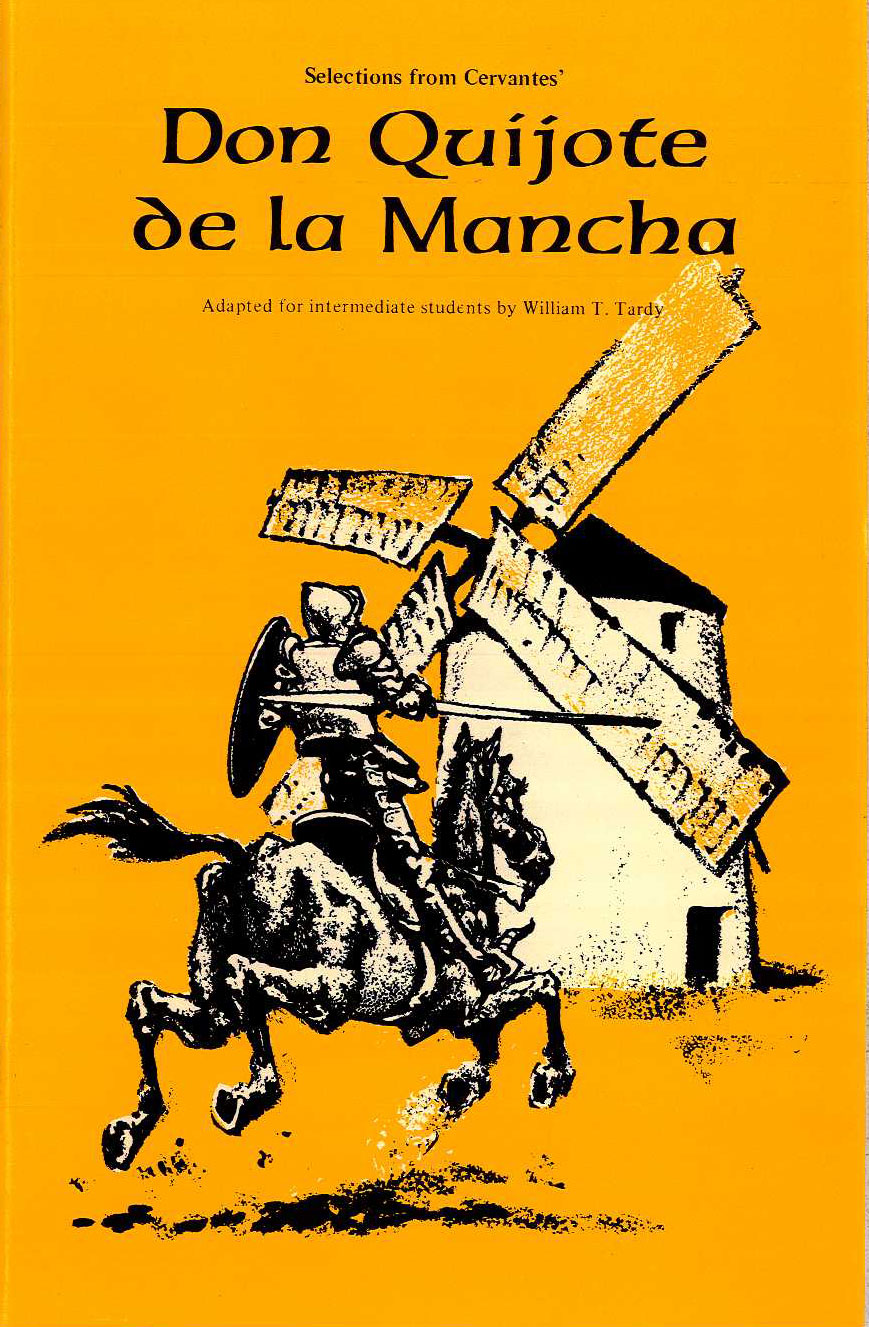Don Quijote de la Mancha Adapted by William T. Tardy - Insegna