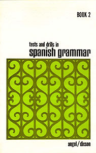 Tests-and-drills-in-spanish-grammar-Book-2 - Insegna